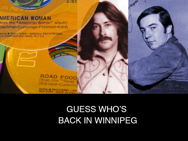 Guess Who's Back in Winnipeg
