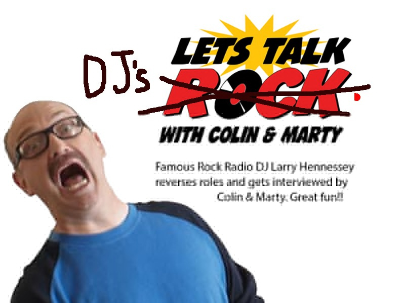 Lets Talk DJ's with Larry Hennessey